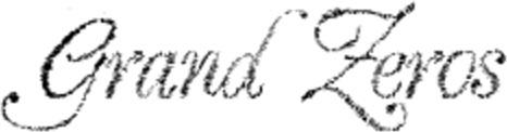 Font - Grand Zeros